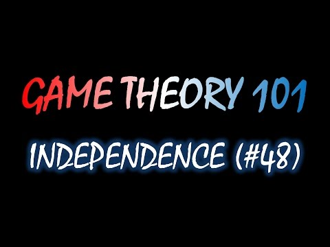 Theory 101 48 Independence Over Lotteries