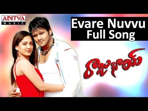 Evare Nuvvu Full Song II Rajubhai Movie II Manchu Manoj Kumar, Sheela