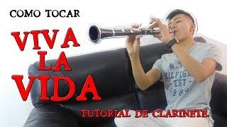 Como Tocar VIVA LA VIDA / TUTORIAL DE CLARINETE / AU MUSIC