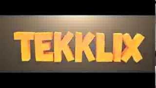 Intro Tekklix by geegg (REUPLOAD)