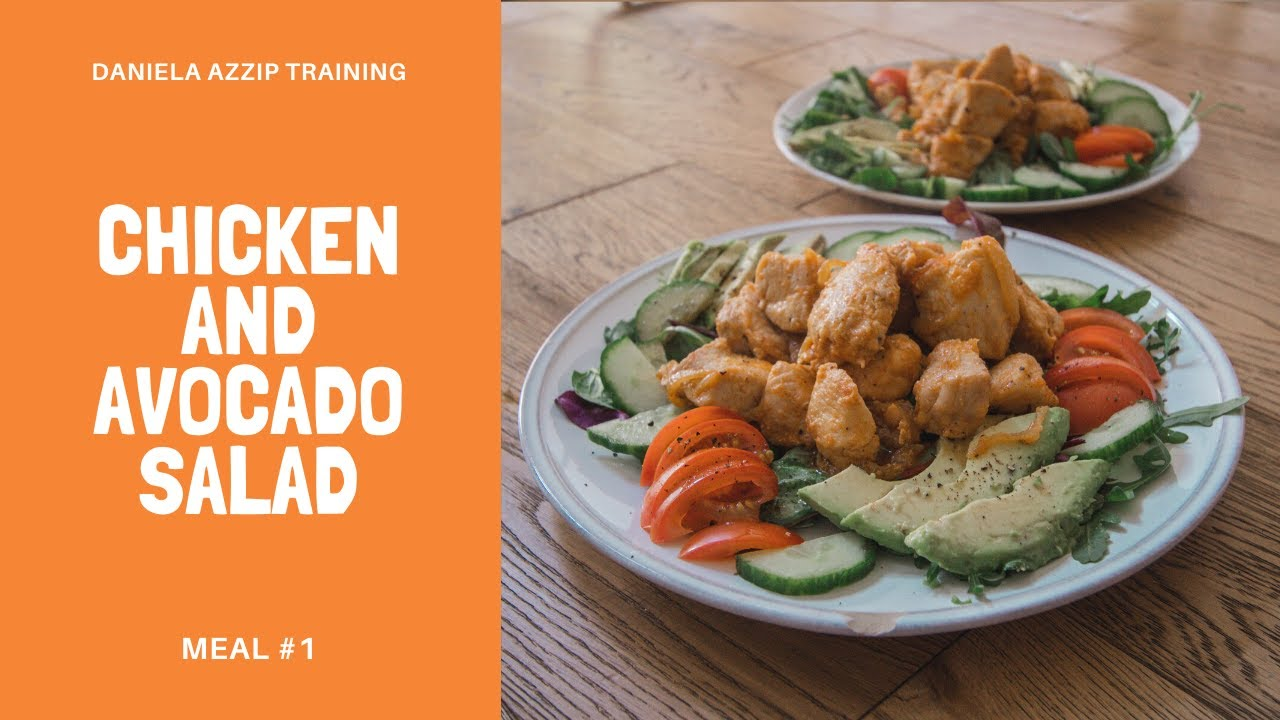 Chicken and avocado salad (Meal #1) | Low-carb salad