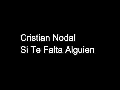 Christian Nodal Si Te Falta Alguien Letra Youtube