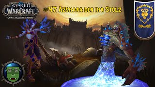 Let's Play World of Warcraft BFA 110-120 Voidelf [Deutsch] #47 Azshara der ihr Stolz