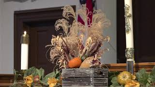 Sunday Worship Service - November 22, 2020 - Thanksgiving Sunday