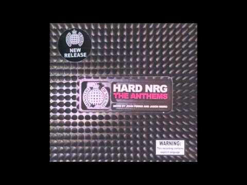 Hard NRG - The Anthems CD1 - Mixed By Dj John Ferris