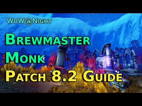 Brewmaster Monk Guide [Patch 8.2]