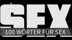 100 Wörter für Sex