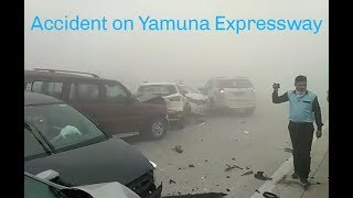 Worst Accident on Yamuna Expressway  due to dense fog and Smog   Drive and Ride safe Guys  