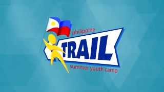 Second Philippine Trail Summer Youth Camp