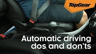 The dos and don'ts of driving an automatic transmission