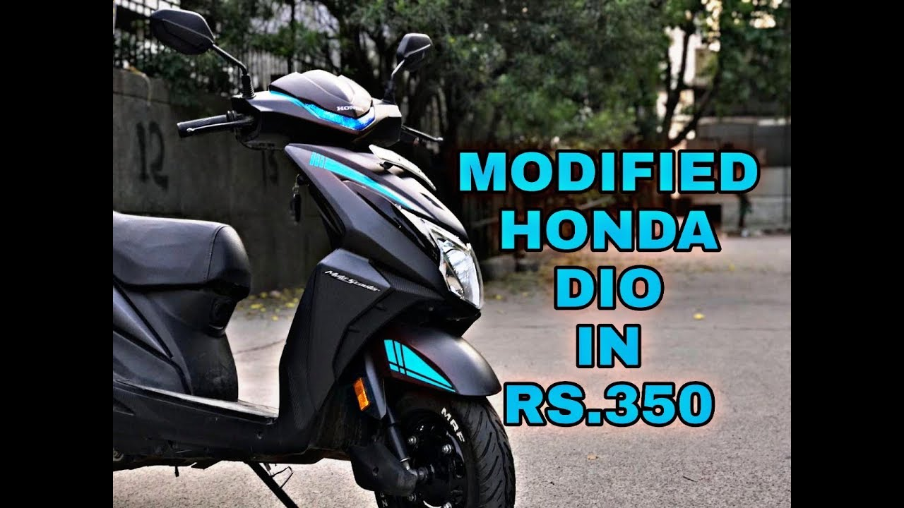 Honda dio modified in 350 rupees tail tidy radium stickers led lights cheapest modification