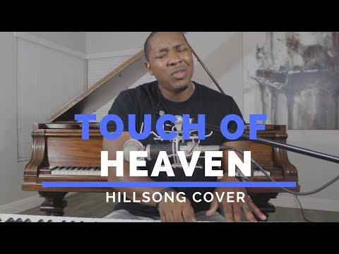 Touch Of Heaven- Hillsong Worship Cover // Jared Reynolds