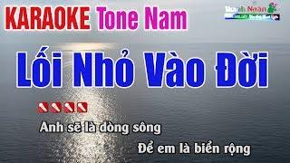 Gambar cover Lối Nhỏ Vào Đời Karaoke 2020 | Tone Nam - Nhạc Sống Thanh Ngân
