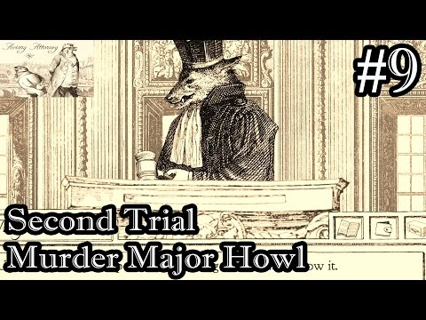 Aviary Attorney Let's Play Walkthrough Part 9 - Second Trial Murder Major Howl