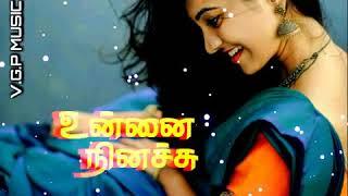 manasil dhinam unna nenachu song whatsapp status   Love songs status tamil   Ilayaraja status   #VGP