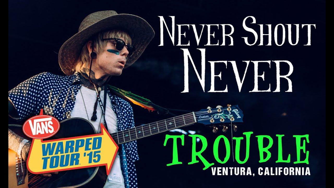"""Never Shout Never - """"Trouble"""" LIVE! Vans Warped Tour 2015 ..."""