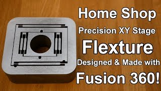 Home Shop made XY Flexture! Designed with