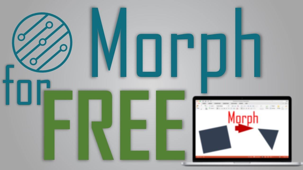 Use Morph Transition in PowerPoint 2016 | FREE DOWNLOAD ...
