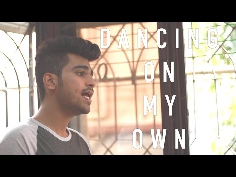 DANCING ON MY OWN (CALUM SCOTT) - Oswin Vaz Cover