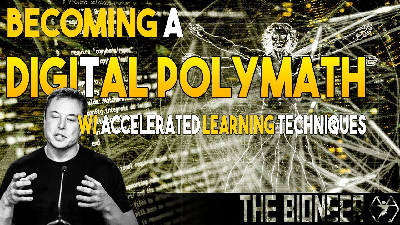 Becoming a Digital Polymath With Accelerated Learning