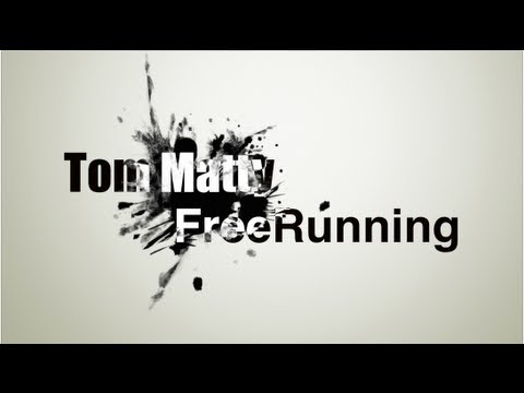 Tom Matty 2013 - FreeRun Passion