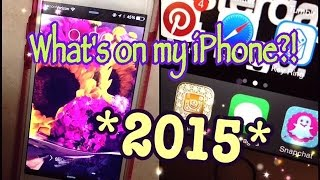 WHAT'S ON MY IPHONE ?!?! 2015 UPDATE (REQUESTED)