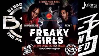"Eempey Slicker & Ricky T - Freaky Girls (Ryan Sayeed + Back2Basics Refix) ""2017"""