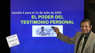El poder del testimonio personal. Lección 2 para el 11 de julio de 2020