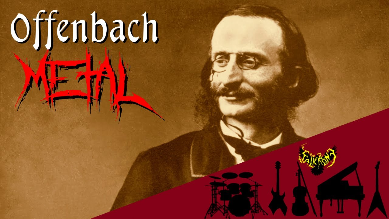 Offenbach Can Can Music Galop Infernal Intense Symphonic Metal Cover Youtube