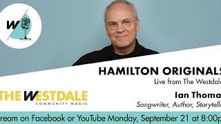 Hamilton Originals: Ian Thomas