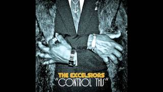 The Excelsiors This Is Sunshine Music (From The BBE Album Control This)