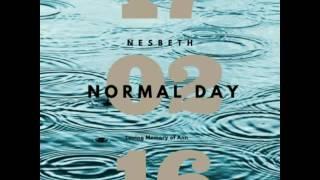 Nesbeth - Normal Day