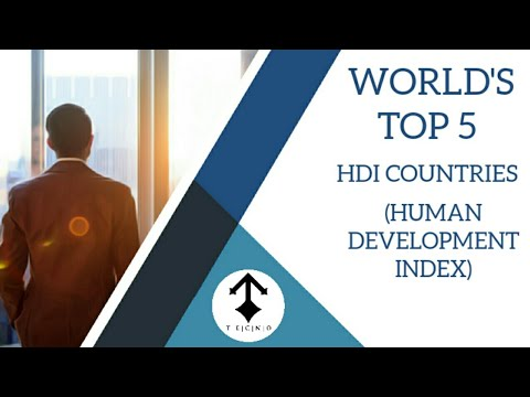 TOP 5 COUNTRY OF THE WORLD HDI (HUMAN DEVELOPMENT INDEX)