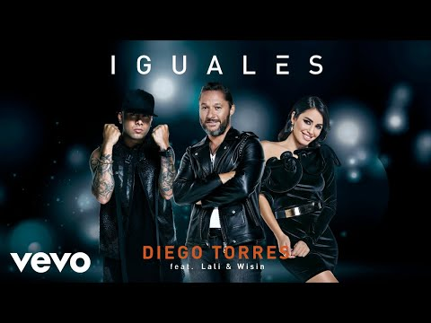 Diego Torres - Iguales (Audio) ft. Lali, Wisin