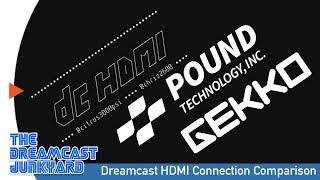 DCHDMI, Beharbros Gekko & Pound HD Link Comparison - Sega Dreamcast HD Connections