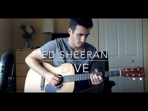 Dive ed sheeran fingerstyle guitar cover with tabs youtube - Ed sheeran dive chords ...