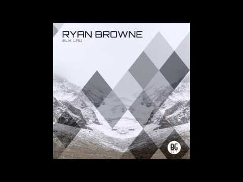 Ryan Browne - Buk Lau (Original Mix)