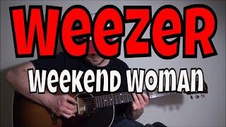 Weezer - Weekend Woman - Fingerpicking Guitar Cover