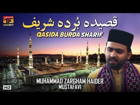 qasida-burda-sharif-|-muhammad-zargham-haider-mustafavi-|-thar-production