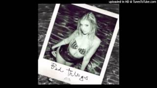 Chanel West Coast - Bad Things