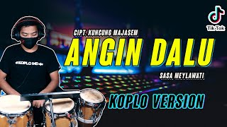 ANGIN DALU KOPLO VERSION COVER ( VIRAL TERBARU )