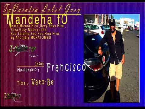 Francisco Vato Be PUB by TaVaratra Gasy Mandeha fo