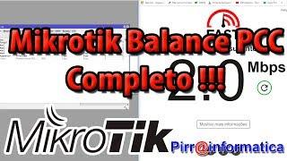 #12 Aula Mikrotik Balance PCC Completo juntando dois links Fácil