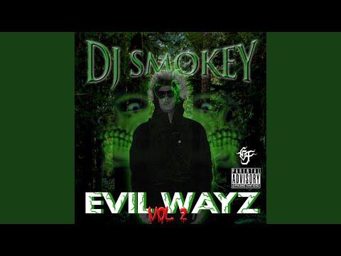 Evil Wayz 2