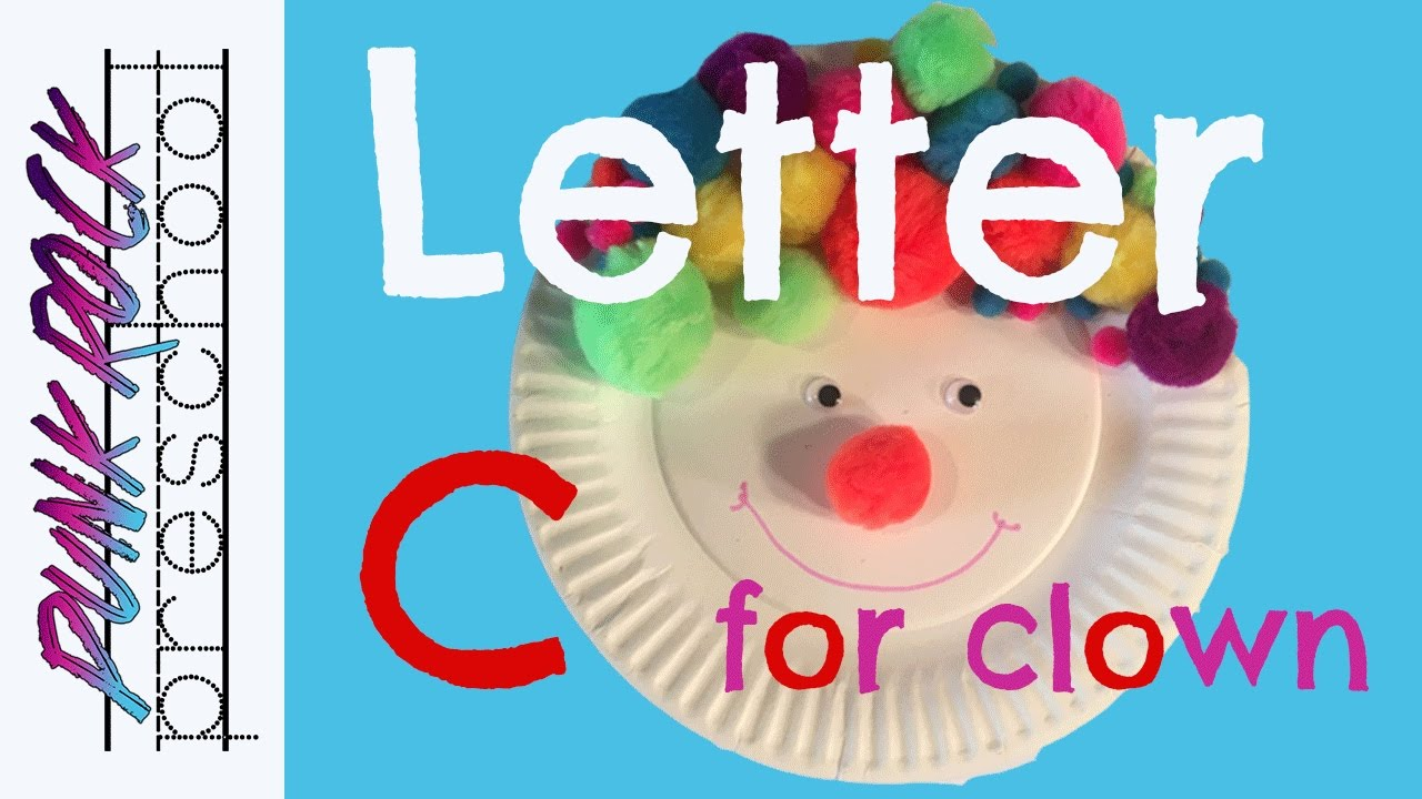 Letter C for Clown Craft Best ABC Crafts for Kids