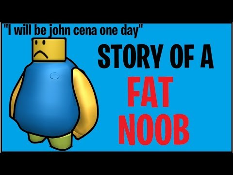 Story Of The Fat Noob - Gameplay(Roblox)