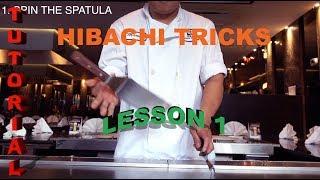 HIBACHI TRICKS LESSON 1, TEPPANYAKI TRICKS REVEALED AND TUTORIALS