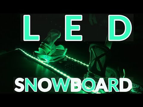 How To Make An LED Snowboard