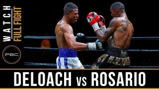 DeLoach vs Rosario Full Fight: May 26, 2018 - PBC on FS1