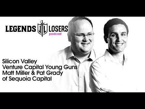 051: Silicon Valley Venture Capital Young Guns - Matt Miller & Pat Grady of Sequoia Capital
